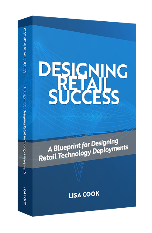 Designing Retail Success: A Blueprint for Designing Retail Technology Deployments